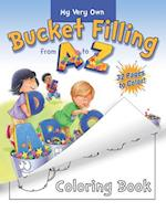 My Very Own Bucket Filling from A to Z