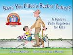 Have You Filled A Bucket Today? af Carol Mccloud