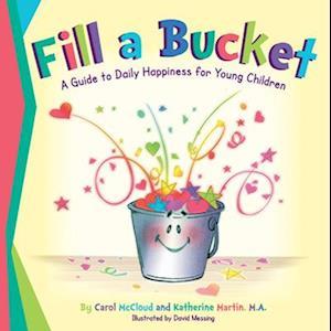 Bog, paperback Fill a Bucket af Carol Mccloud