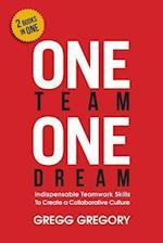 One Team, One Dream