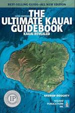 The Ultimate Kauai Guidebook (Ultimate Kauai Guidebook: Kauai Revealed)