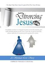 Divorcing Jesus