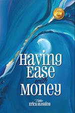 Having Ease with Money