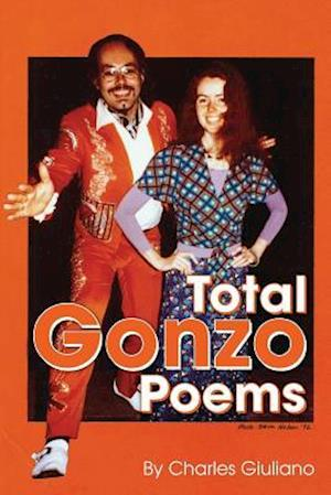 Total Gonzo Poems