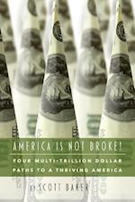 America Is Not Broke af Scott Baker