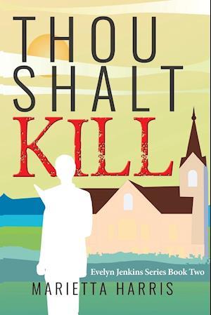 Bog, hæftet THOU SHALT KILL af Marietta Harris