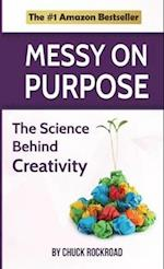 Messy on Purpose (Catch Your Creativity, nr. 1)