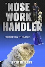 The Nose Work Handler