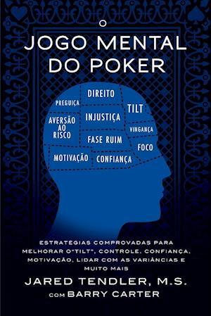O Jogo Mental do Poker