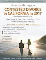How to Manage a Contested Divorce in California in 2017 (and Through February 2018)