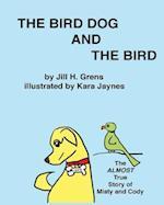 The Bird Dog and the Bird