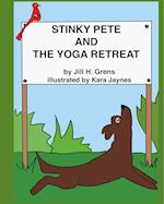 Stinky Pete and the Yoga Retreat af Jill Grens
