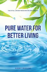 Pure Water for Better Living