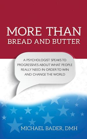 Bog, paperback More Than Bread and Butter af Michael Bader, Dmh