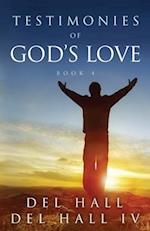 Testimonies of God's Love - Book 4
