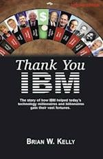 Thank You IBM! af Brian W. Kelly