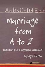 Marriage From A to Z (Principles for a Successful Marriage)