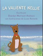 La Valiente Nellie af Sharalyn Morrison-Andrews