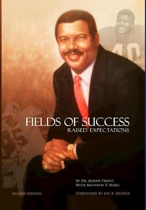 Fields of Success-Raised Expectations
