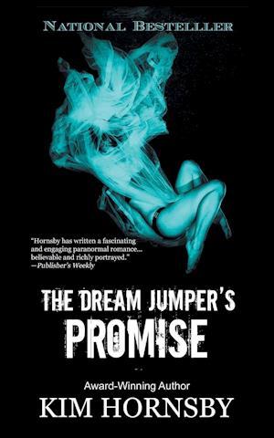 Bog, paperback The Dream Jumper's Promise af Kim Hornsby