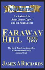Faraway Hill Book Two (Gold Edition) af James a. Richards