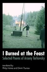 I Burned at the Feast