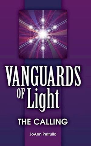 Vanguards of Light: The Calling