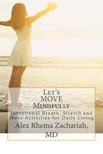 Let's Move Mindfully