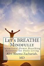 Let's Breathe Mindfully