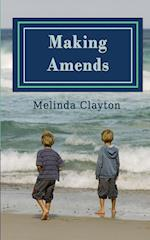 Making Amends af Melinda Clayton