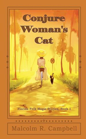 Bog, hæftet Conjure Woman's Cat af Malcolm R. Campbell