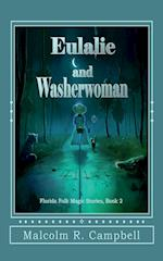 Eulalie and Washerwoman