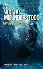 A Woman Misunderstood af Melinda Clayton