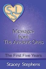 Messages from the Ancient Ones