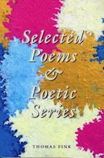 Selected Poems & Poetic Series