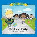 Big Bad Bully (Cookie Flower Rock Kids, nr. 2)