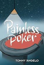 Painless Poker