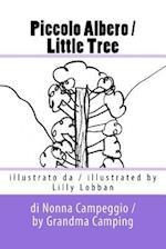 Piccolo Albero / Little Tree