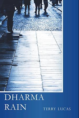Bog, hæftet DHARMA RAIN af Terry Lucas