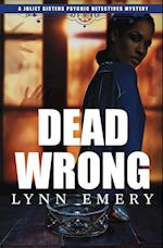 Dead Wrong (Joliet Sisters Psychic Detectives, nr. 3)