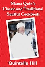 Mama Quin's Classic and Traditional Cookbook