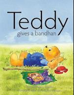 Teddy Gives a Bandhan