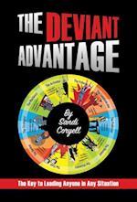 The Deviant Advantage