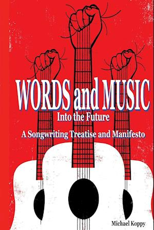 Words and Music Into the Future