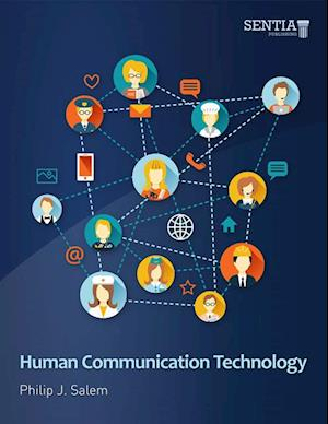 Human Communication Technology af Philip J. Salem