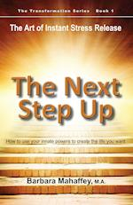 The Next Step Up (Transformation, nr. 1)