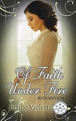 Of Faith Under Fire af Elaine Violette