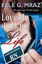 Love Me Back to Life