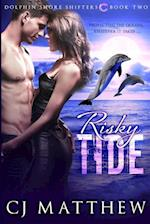 Risky Tide: Dolphin Shore Shifters Book 2 af Cj Matthew