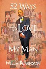 52 Ways to Love My Man